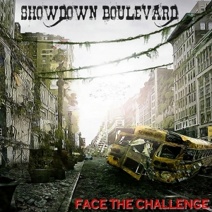 Showdown Boulevard - Face The Challenge